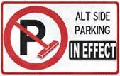 Alternate Side Parking In Effect Sign
